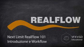 Next Limit Realflow 101 -  Introduzione e Workflow