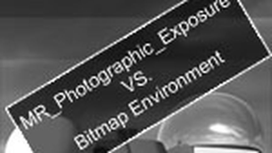 Mr Photographic Exposure VS Bitmap Environment