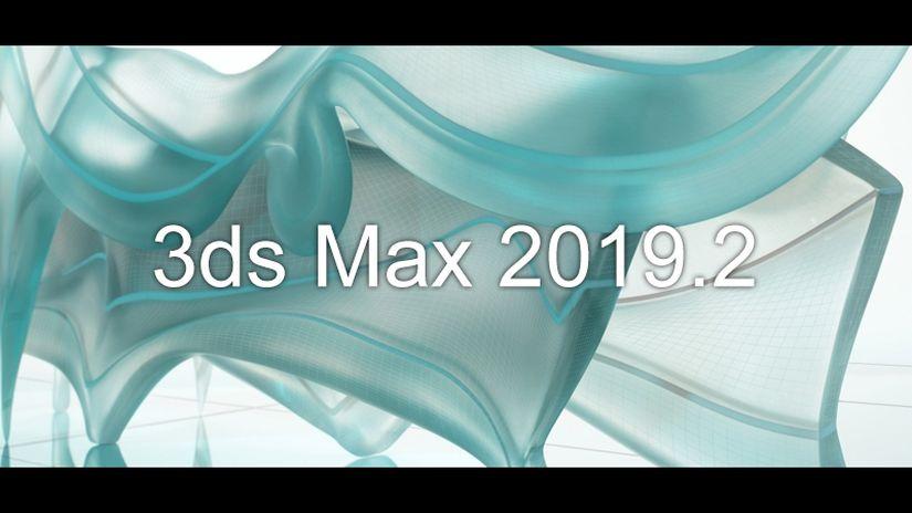 Autodesk rilascia 3ds Max 2019.2