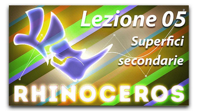 Lezione 05 - Superfici secondarie