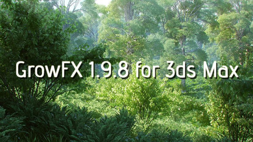 GrowFX 1.9.8 for 3ds Max