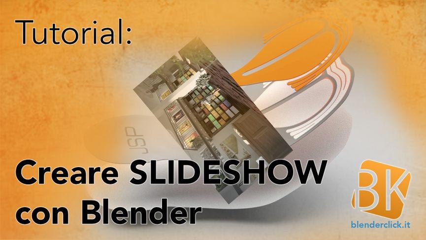 Creare slideshow in Blender