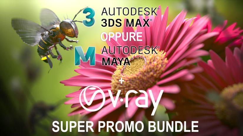 Super promozione 3ds Max o Maya + V-Ray a prezzi mai visti
