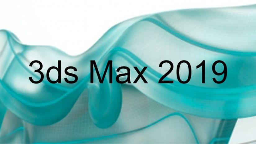 Autodesk annuncia 3ds Max 2019!