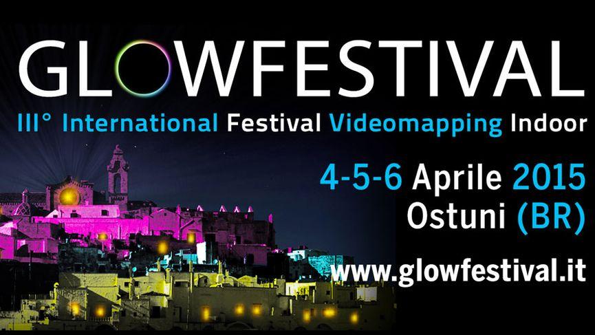 GLOWFestival III° Edizione 2015