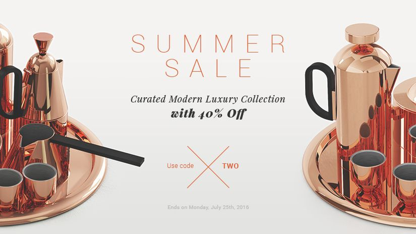 Designconnected Summer Sale: MODERN LUXURY