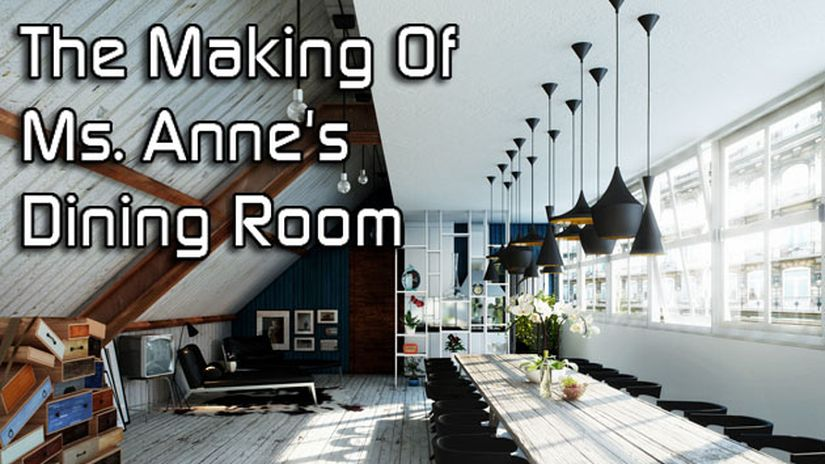 Making Of: Ms. Anne's Dining Room