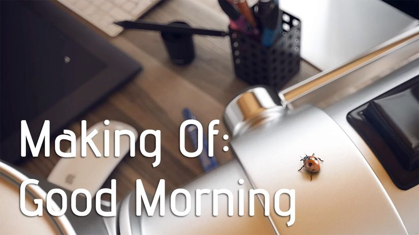 Making Of: Good Morning