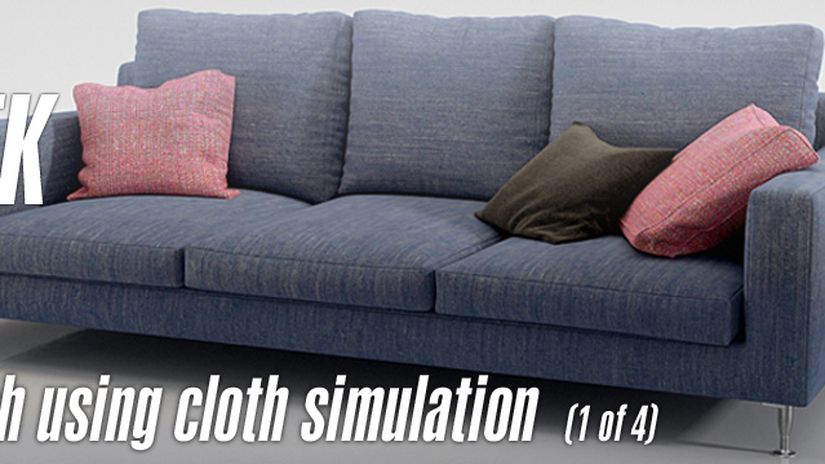 Tip of the Week: Create a couch with Cloth simulation (pt 1 of 4)