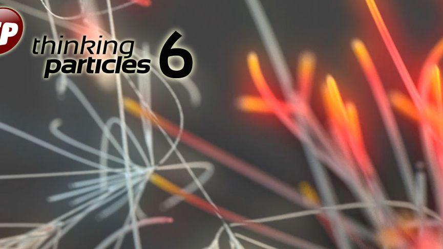 ThinkingParticles 6
