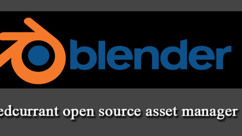 Redcurrant open source asset manager (blender)