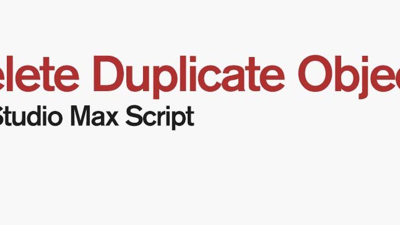 ImagineCG Maxscript - Delete Duplicate Objects