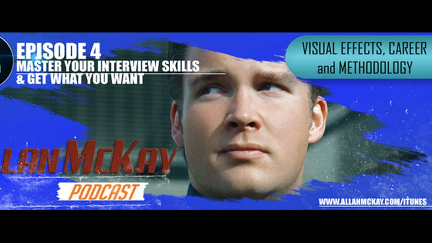 """Allan McKay Podcast  - #04 """"Mastering Interview and Communication Skills"""