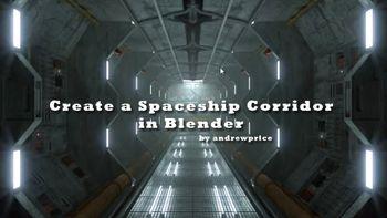 Create a Spaceship Corridor
