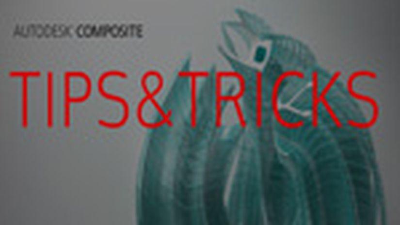 Autodesk Composite - Tips&Tricks