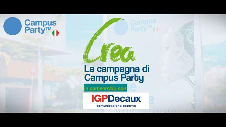 """IGPDecaux e Campus Party lanciano l'iniziativa """"Crea la campagna di Campus Party"""""""