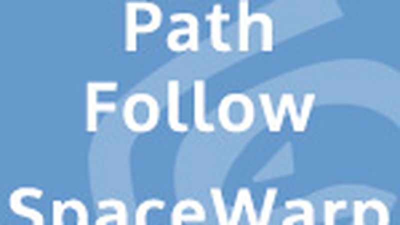 Path Follow Space Warp