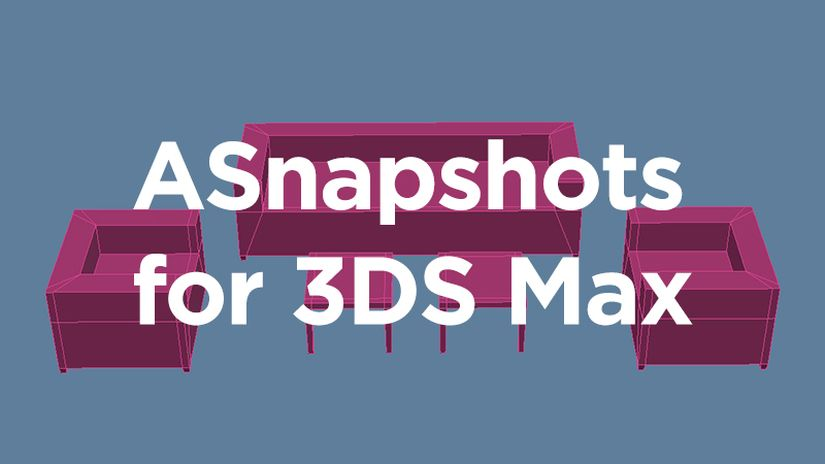 ASnapshots per 3ds Max