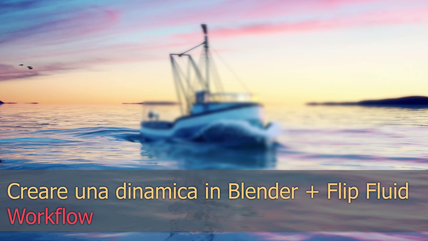 Creare una dinamica in Blender+ Flip Fluid | WORKFLOW