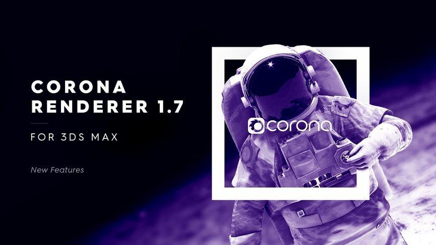 Corona Renderer 1.7 per 3ds Max - Rilasciata la versione finale