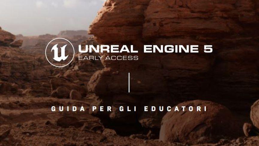 Unreal Engine 5: Guida per gli educatori Italiano
