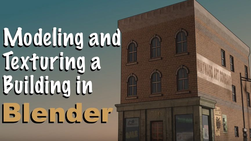 Modeling and Texturing a Building in Blender