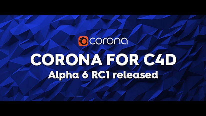 Corona for C4D Alpha 6 RC1
