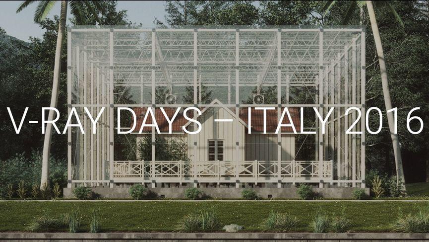 V-Ray Days Italy 2016 - Il roadshow ufficiale di Chaos Group