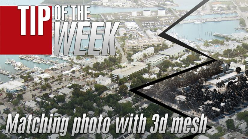 Tip of the Week - Matching photo with 3d mesh