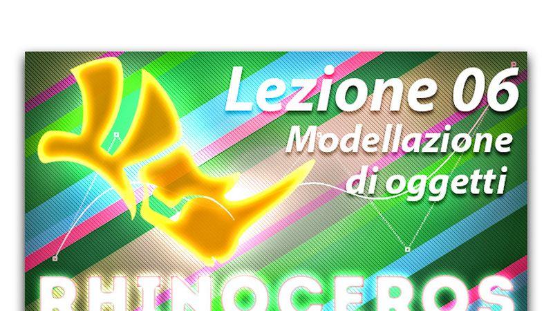 Lezione 06 - Modellazione di oggetti