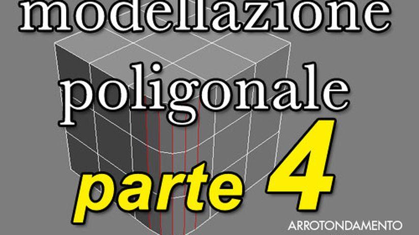 Modellazione poligonale - Parte 4