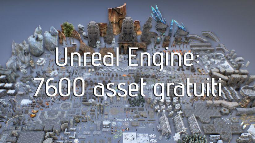 Unreal Engine: 7600 asset gratuiti