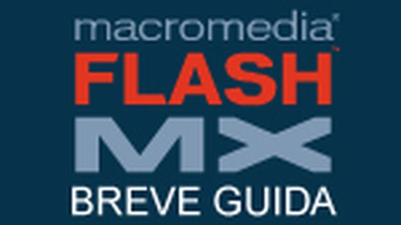 Breve Guida Introdutiva A Flash Mx