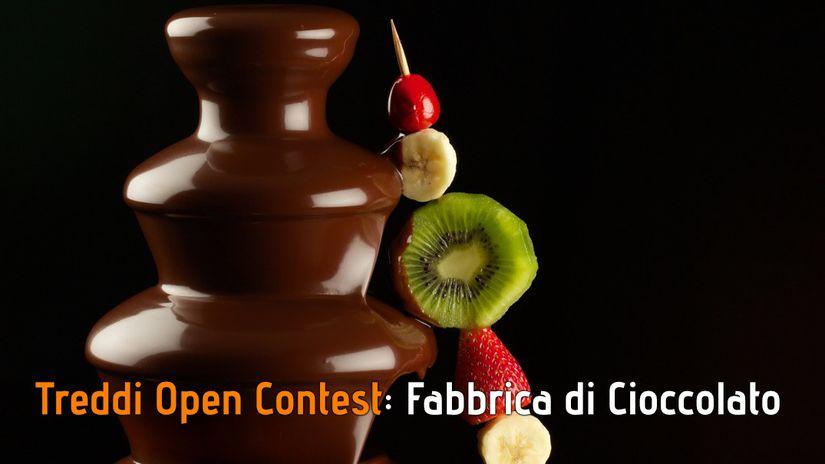 Treddi Open Contest: Fabbrica di Cioccolato