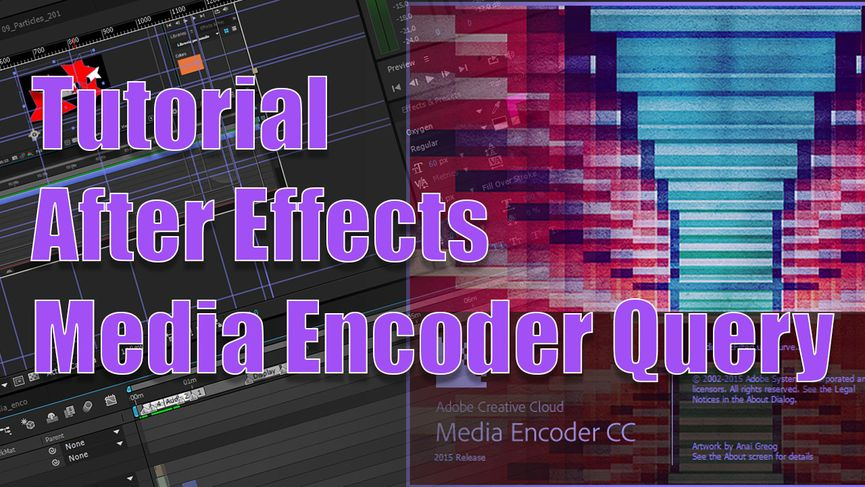 Tutorial After Effects con Media Encoder Query